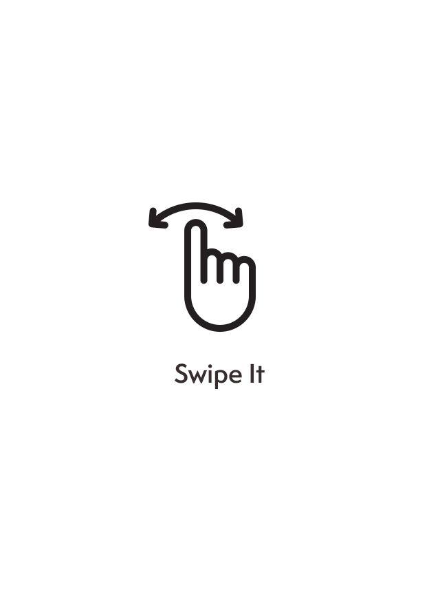 Swipe it